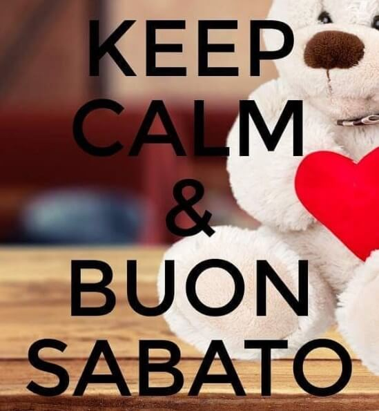 Keep Calm & Buon Sabato