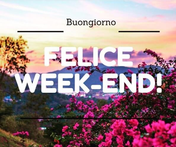 un buon weekend