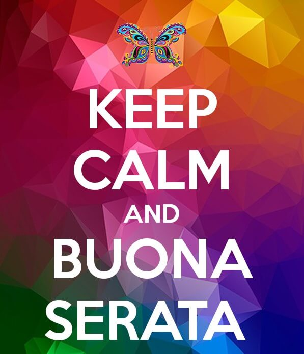 Keep Calm And Buona Serata